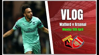 Watford 0 v 1 Arsenal - How Did We Win That One - Matchday Vlog