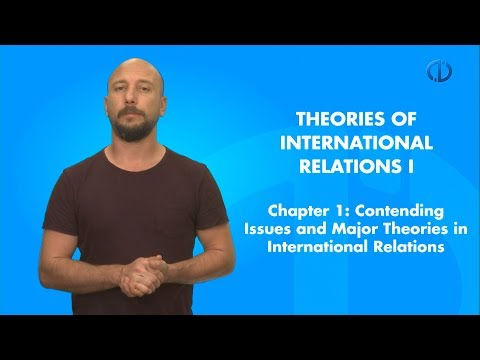 THEORIES OF INTERNATIONAL RELATIONS I - Chapter 1 Summary