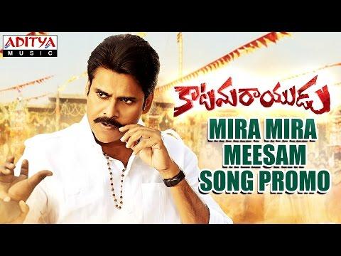 Mira Mira Meesam  Video Song Promo || Katamarayudu || Pawan Kalyan, Shruthi Haasan || Anup Rubens