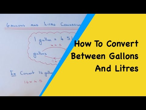 Gallons And Litres Converting How To Change Between Gallons And Litres