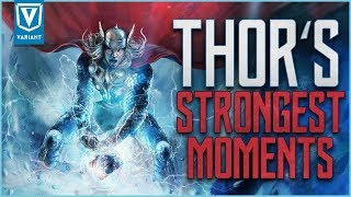 Thor's Most Powerful Moments!