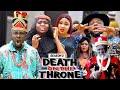 DEATH ON THE THRONE (SEASON 3) {NEW MOVIE} - 2021 LATEST NIGERIAN NOLLYWOOD MOVIES