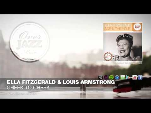 Ella Fitzgerald & Louis Armstrong - Cheek To Cheek (1956)