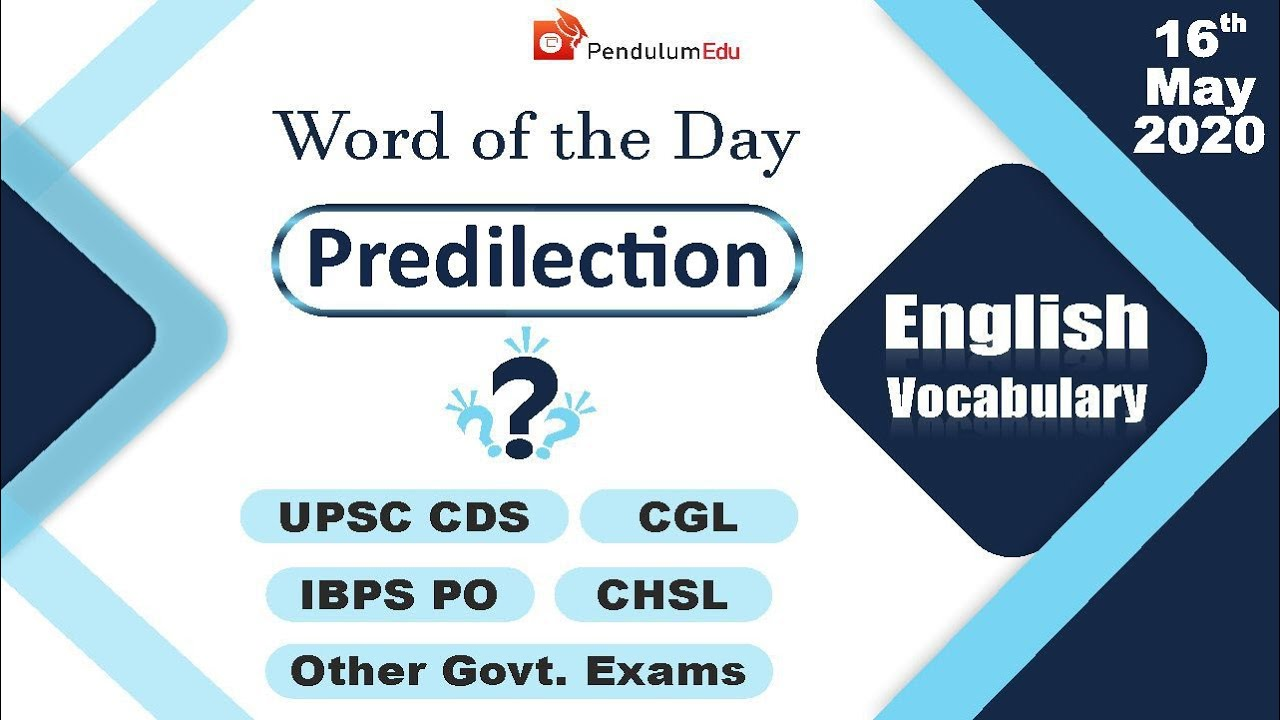 Meaning of Predilection | Synonyms of Predilection ...