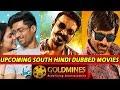 10 Upcoming South Indian Movies In HIndi 2019 On Goldmines   Maari 2   Nela Ticket   Naa Nuvve