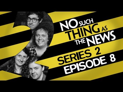 No Such Thing As The News  Series 2, Episode 8