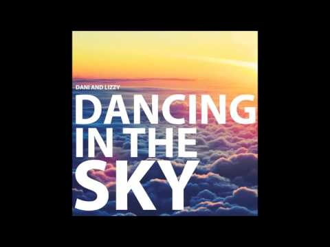 Danny And Lizzy - Dancing In The Sky (Christopher Tyrie Kick And Bass Bootleg) *FREE DOWNLOAD*