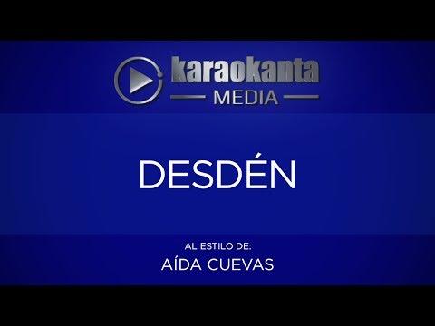 Karaokanta - Aída Cuevas - Desdén