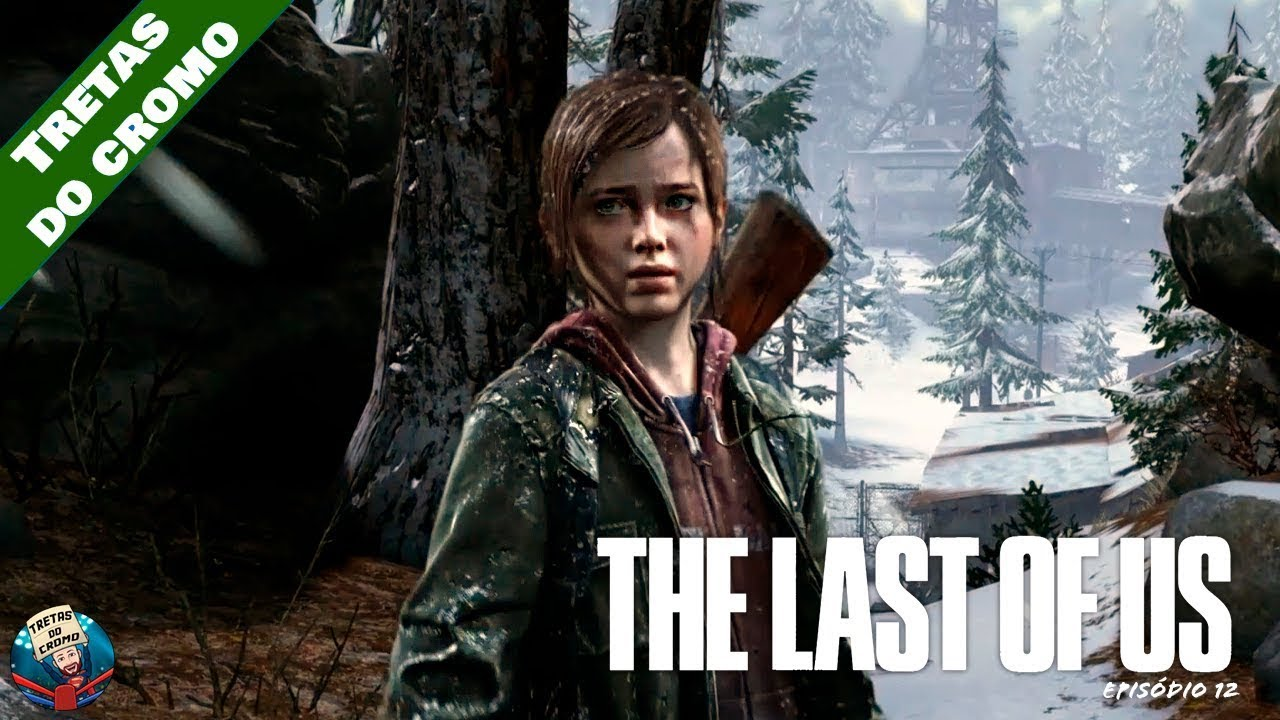 THE LAST OF US - Episódio 12 (Inverno)