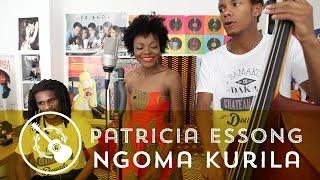 Patricia Essong - Ngoma Kurila