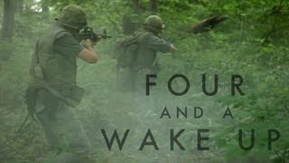 Vietnam War Film: Four and a Wake Up