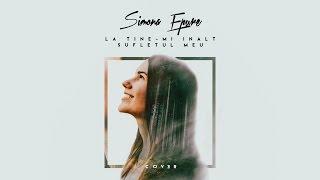 Simona Epure - La Tine-mi inalt sufletul meu cover