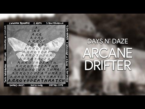 Клип Days N' Daze - Arcane Drifter