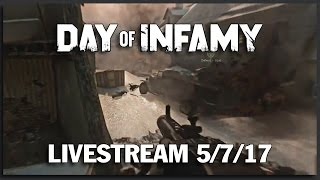 Day of Infamy with Karmakut - Weekly Livestream VOD 5/7/17