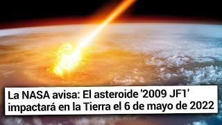 Es posible que en 2022 impacte un asteroide en la Tierra que pueda provocar un apocalipsis | TWP