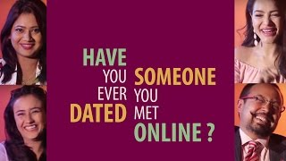 HAVE YOU EVER DATED SOMEONE YOU MET ONLINE I ONE QUESTION I CELEBRITY'S RESOPONSE