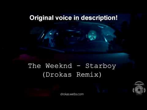 The Weeknd - Starboy (Drokas Remix)
