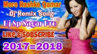 Mere Rashke Qamar DJ Ringtone Shyopura Deeg 29 Jan 2018
