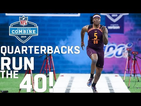 Quarterbacks Run The 40-Yard Dash | 2019 NFL Scouting Combine Highlights