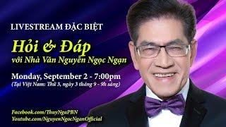 """Livestream """"Hỏi & Đáp"""" với Nhà Văn Nguyễn Ngọc Ngạn - Sept 2, 2019"""