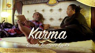 Série - Karma - Bande Annonce - Episode 19