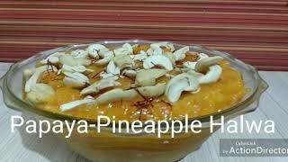 Papaya Pineapple Halwa | Sweet dish | Delicious Recipe