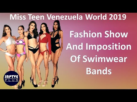 Miss Teen Venezuela Mundo 2019   Desfile De Moda E Imposición De Bandas   Swimwear   Parte 2