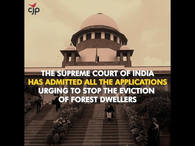 Victory: SC admits Intervention Applications by CJP and AIUFWP to defend Forest Rights Act 2006