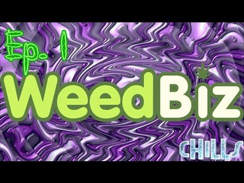 WeedBiz Ep. 1