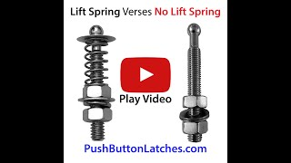 Lift Spring (V) No Lift Springs Push Button Latches