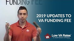New Updates To The VA Home Loan Funding Fee In 2019