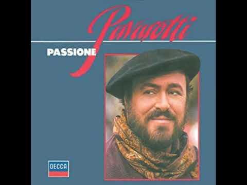Santa Lucia luntana - Luciano Pavarotti