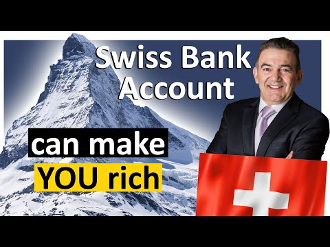 How a Swiss Bank Account can make people rich (step by step)