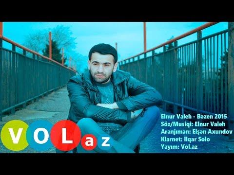 Elnur Valeh - Bezen