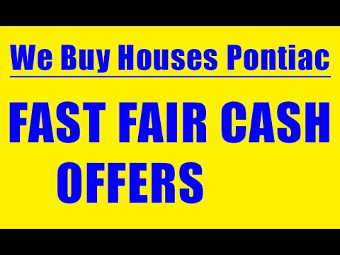 We Buy Houses Pontiac - CALL 248-971-0764 - Sell House Fast Pontiac