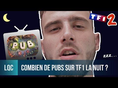 LQC - Combien de pubs en une nuit sur TF1 ?