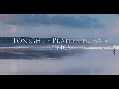 Prateek Kuhad- Tonight - Lyrics