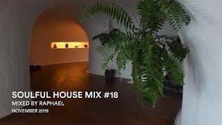SOULFUL HOUSE MIX #18