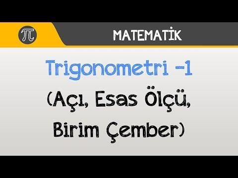 Trigonometri -1 (Açı, Esas Ölçü, Birim Çember) | Matematik | Hocalara Geldik