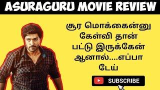 Asuraguru Tamil Movie Review || Vechu Senjing || Vikram Prabu || Mahima Nambiar
