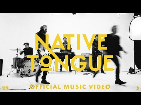 SWITCHFOOT - NATIVE TONGUE - OFFICIAL MUSIC VIDEO