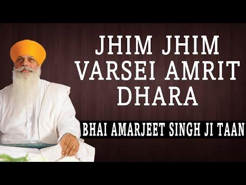 Bhai Amarjeet Singh Ji Taan - Jhim Jhim Varsei Amrit Dhara - Nanaki Da Veer