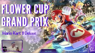 Flower Cup ☆ Grand Prix - Mario Kart 8 Deluxe | Zoe Stoller | Nintendo Switch Gamer