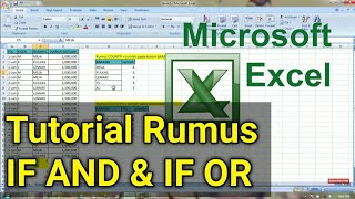 Tutorial Dasar Rumus If And, If Or | Belajar Rumus Excel