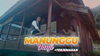 Andra Respati Ft Ovhi Firsty - MANUNGGU JANJI ( Lirik Lagu Minang & Terjemahan )