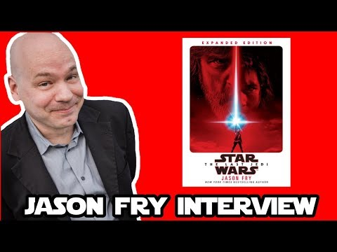 Interview with Jason Fry - Author of The Last Jedi Novelization