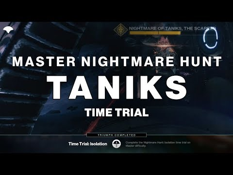 Master Nightmare Hunt - Taniks - Time Trial: Isolation