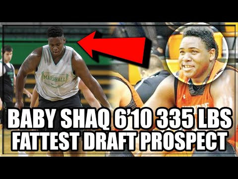 Meet BABY SHAQ The FATTEST Draft Prospect Ever!   College Freshman Is 6'10 355Lbs!