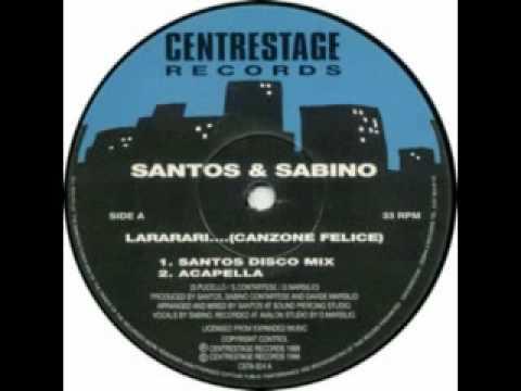 Santos & Sabino - Lararari ... (Canzone felice)