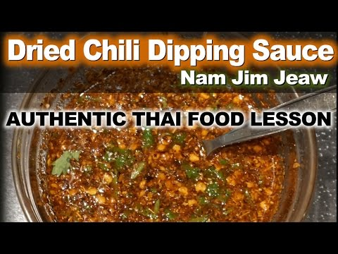 Authentic Thai Recipe for Nam Jim Jeaw – น้ำจิ้มแจ่ว – Dried Chili Dipping Sauce